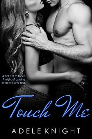 Touch Me (Touch Me, #2)