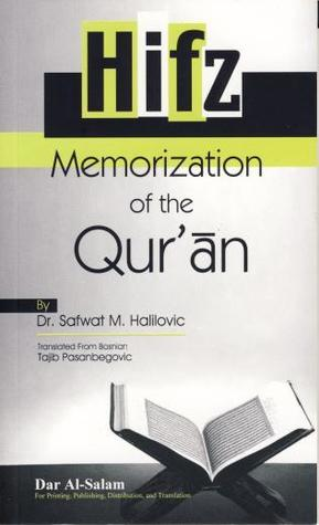 Hifz - Memorization of the Quran by Safvet Halilović