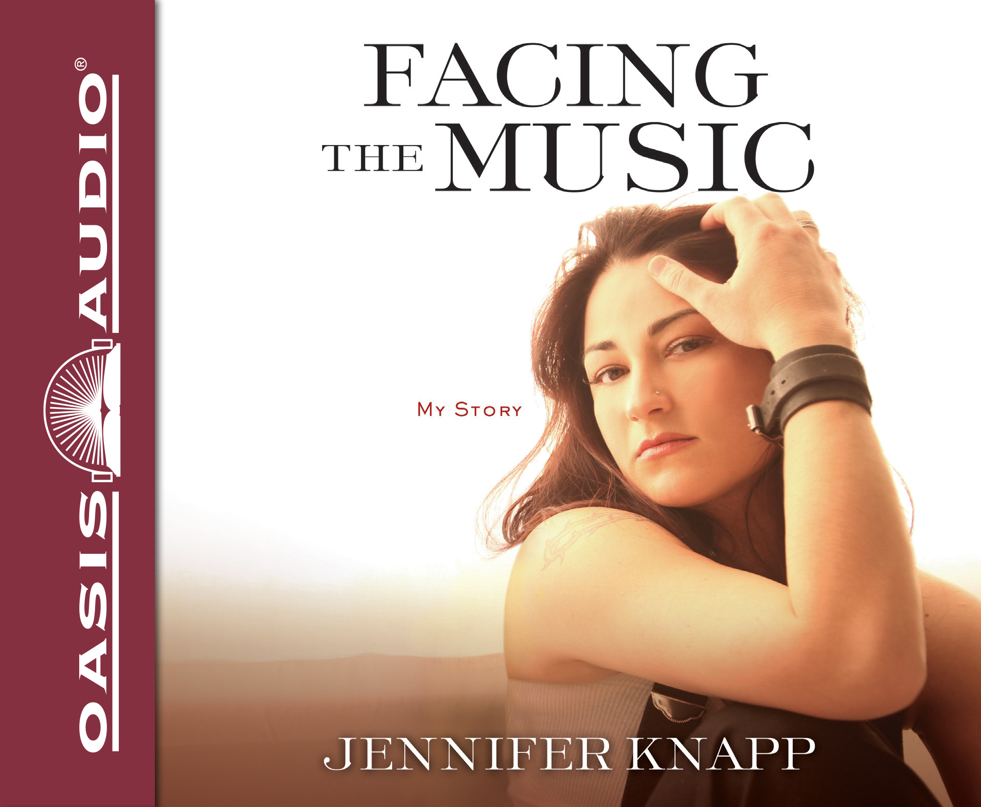 Facing the Music (Library Edition): My Story