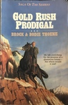 Gold Rush Prodigal (Saga of the Sierras, #3)