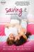 Saving It by Monica  Murphy