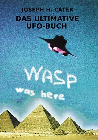 DAS ULTIMATIVE UFO-BUCH