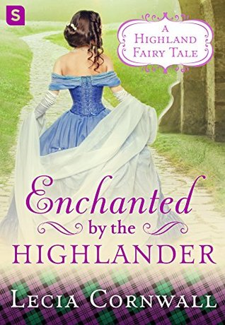 Enchanted by the Highlander