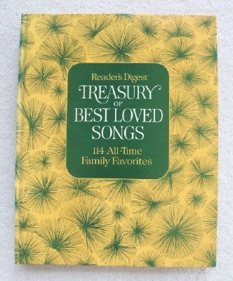 Reader's Digest Treasury of Best Loved Songs: 114 All-Time Family Favorites