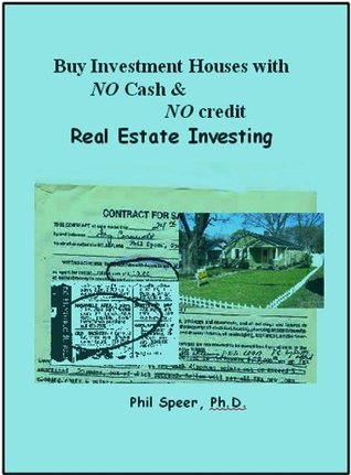 Easy Way to Invest in Real Estate – Flipping Houses & more...How to Buy with No Money Down Payment (Country Music was NOT in the stars for me... just real estate investing success! Book 1)
