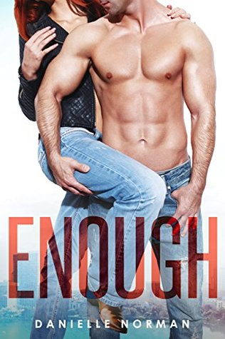 Enough by Danielle Norman