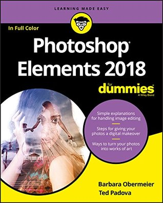 Photoshop Elements 2018 For Dummies (For Dummies