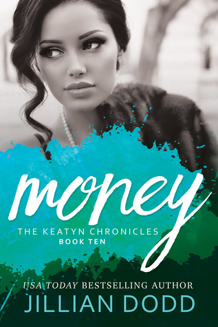 Money (The Keatyn Chronicles, #10)