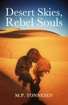 Desert Skies, Rebel Souls