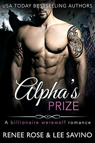 Alpha's Prize (Bad Boy Alphas, #3)