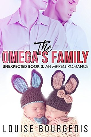 The Omega's Family: An Mpreg Romance (Unexpected Book 3)