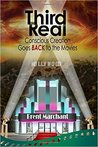 Third Real: Conscious Creation Goes Back to the Movies