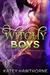 Witchy Boys 2 by Katey Hawthorne