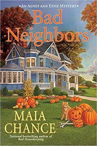 Bad Neighbors (An Agnes and Effie Mystery #2)