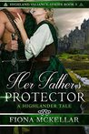 Her Father's Protector by Fiona McKellar