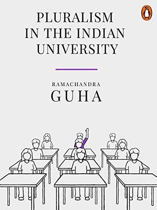 Pluralism in the Indian University: