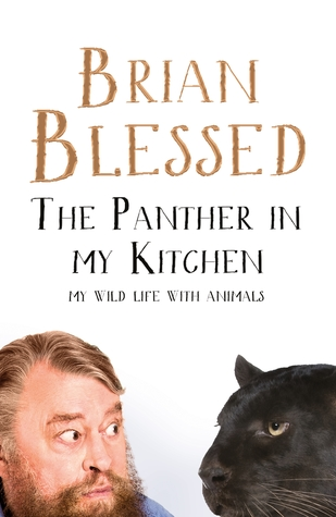 The Panther in My Kitchen: My Life With Wild Animals