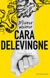 Mirror Mirror by Cara Delevingne