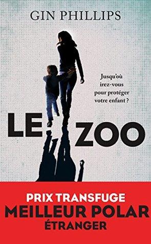 Le Zoo (La Bête noire)