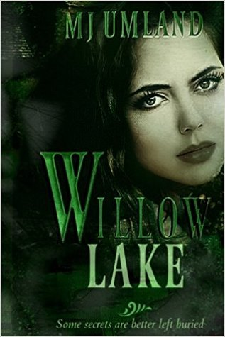 Willow Lake (Volume One)