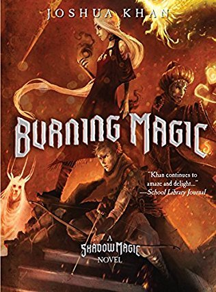 Burning Magic (Shadow Magic, #3)