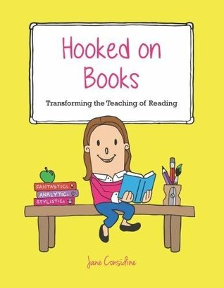 Hooked on Books: Transforming the Teaching of Reading