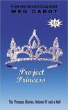 Project Princess by Meg Cabot