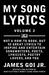 My Song Lyrics (Volume 2)