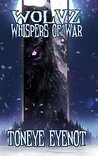Wolvz Whispers of War (Project 26)
