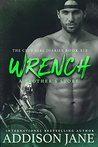 Wrench (The Brotherhood Journals #2; The Club Girl Diaries #6)