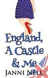 England, A Castle & Me
