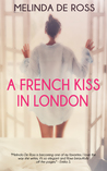 A French Kiss in London (Coriola, #1)