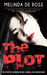 The Plot by Melinda De Ross