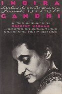 Indira Gandhi, Letters to an American Friend 1950-1984