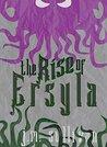 The Rise of Ersyla