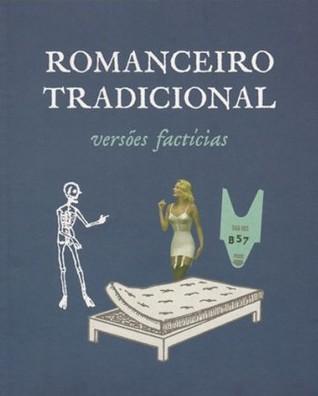 O Romanceiro Tradicional - versões factícias