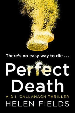 Perfect Death (D.I. Callanach, #3)