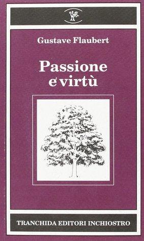 Passione e virtù