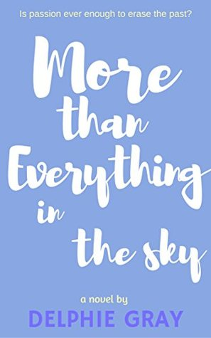 More Than Everything In The Sky