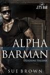 Alpha Barman by Sue  Brown