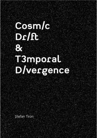 Cosmic Drift & Temporal Divergence