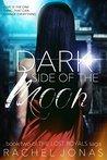 Dark Side of the Moon (The Lost Royals Saga Book #2)