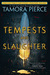 Tempests and Slaughter (The Numair Chronicles #1, Tortall #8) by Tamora Pierce