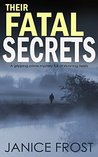 Their Fatal Secrets (DS Ava Merry and DI Jim Neal, #4)