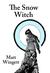 The Snow Witch by Matt Wingett