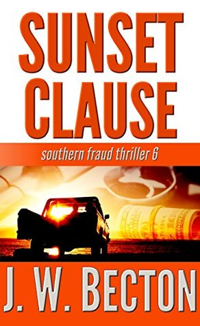 Sunset Clause (Southern Fraud Thriller #6)