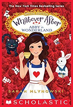 Abby in Wonderland (Whatever After, #10.5)
