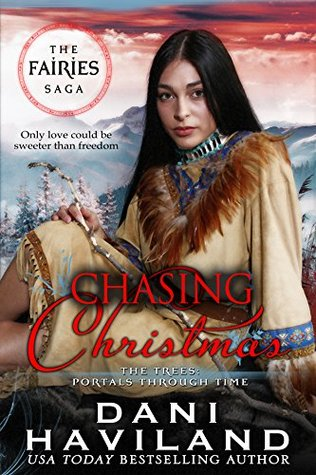 Chasing Christmas.Chasing Christmas Book Four And A Half In The Fairies Saga