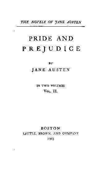 Pride and Prejudice: in two volumes, Vol. II (Pride and Prejudice, #2/2)