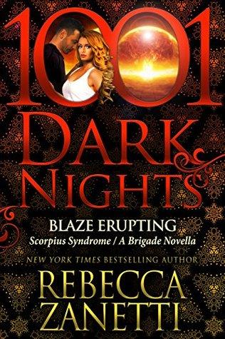 Review: Blaze Erupting by Rebecca Zanetti (@mlsimmons, @RebeccaZanetti, @1001DarkNights)
